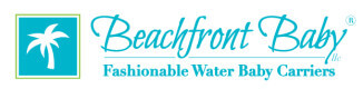 Beachfront Baby Carriers- THE perfect way to take baby in the water...in style!