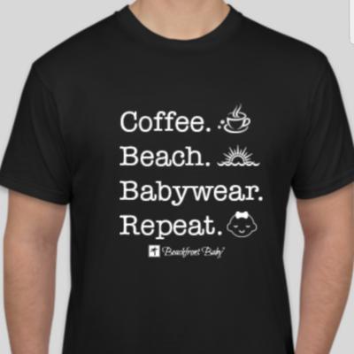 Coffee. Beach. Babywear. Repeat. Tshirt